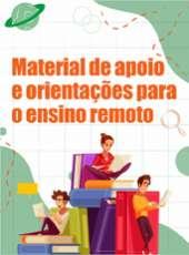 Material de apoio e orientações para o período de suspensão das atividades presenciais